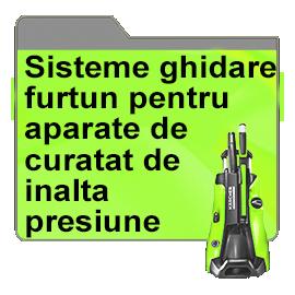 Sisteme ghidare furtun pentru aparate de curatat de inalta presiune