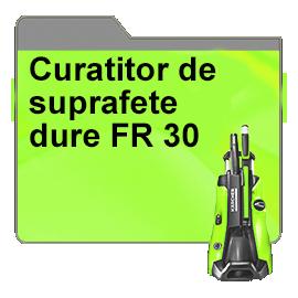 Curatitor de suprafete dure FR 30