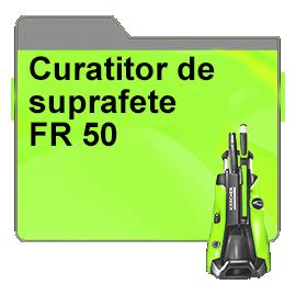 Curatitor de suprafete FR 50