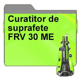 Curatitor de suprafete FRV 30 ME