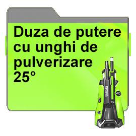 Duza de putere cu unghi de pulverizare 25°