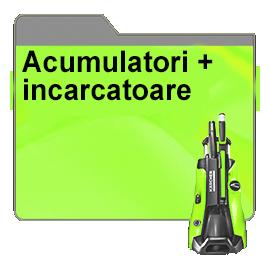 Acumulatori + incarcatoare