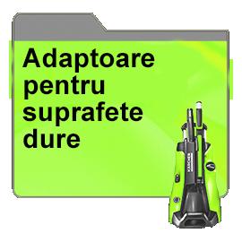 Adaptoare pentru suprafete dure